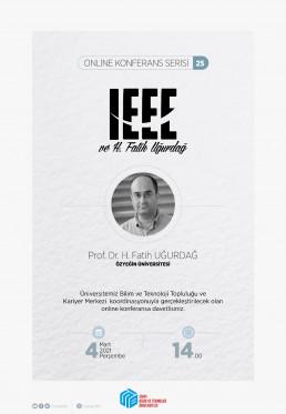 IEEE ve Fatih UĞURDAĞ