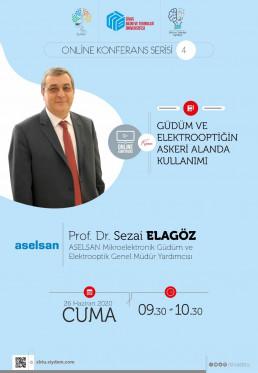 Aselsan Mikroelektronik Güdüm ve Elektrooptik Genel Müdür Yardımcısı  Prof.Dr.Sezai ELAGÖZ ile